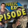 EPISODE 1 – Public Excess Show